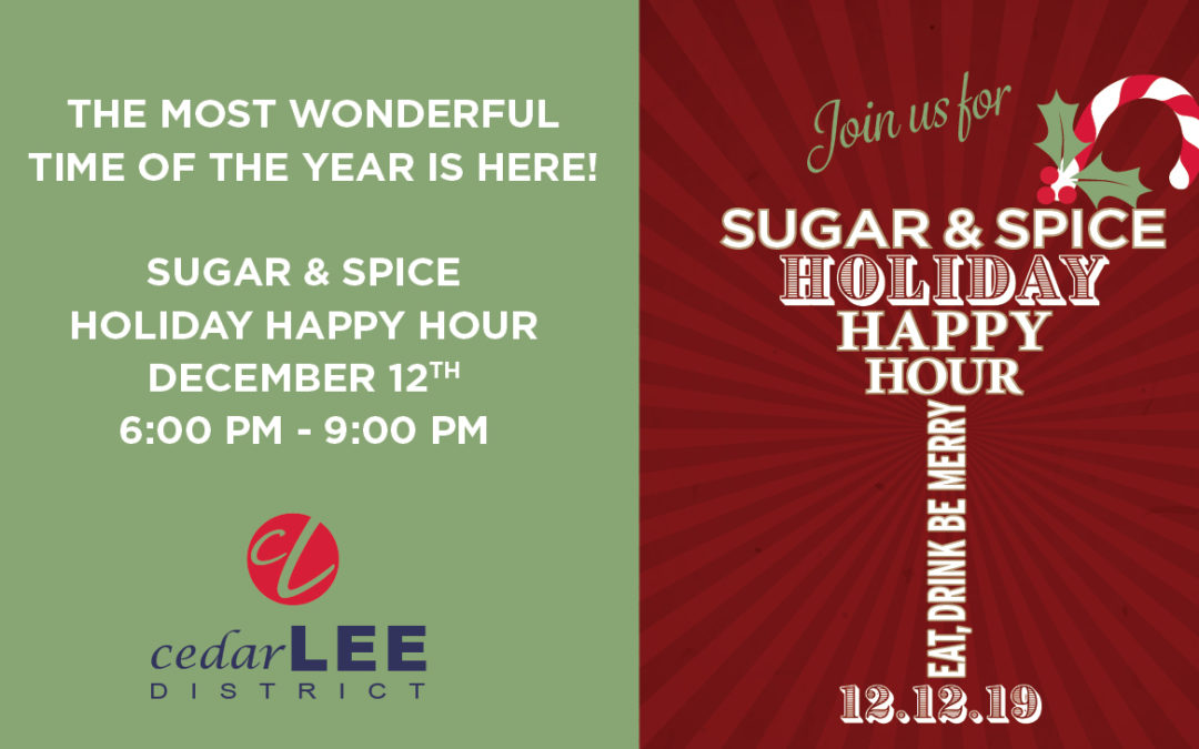 Sugar & Spice Holiday Happy Hour